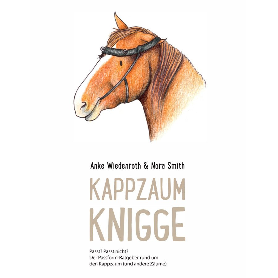 Kappzaum-Knigge Kappzaum richtig anpassen